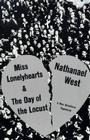 Miss Lonelyhearts & The Day of the Locusts